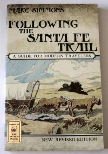 down the santa fe trail and into mexico essay Roads, trails, and journeys down the santa fe trail with susan shelby magoffin, 1846-1847 from american realities: historical episodes from reconstruction to the present (volume i, fifth edition, 2000.
