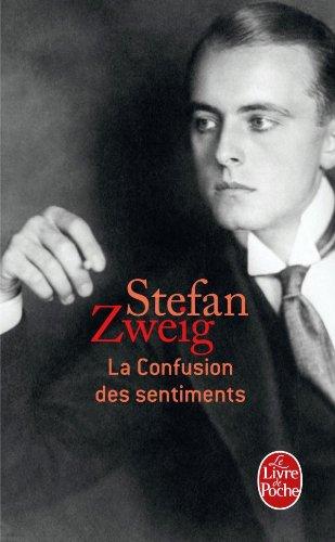 La Confusion Des Sentiments French EditionLa Edition Author Zweig Stefan Livre De Poche 2005 Text Is In