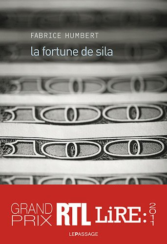 La Fortune De Sila French EditionLa Edition Author Humbert Fabrice Le Passage 2010 Text Is In Very Good Or Better